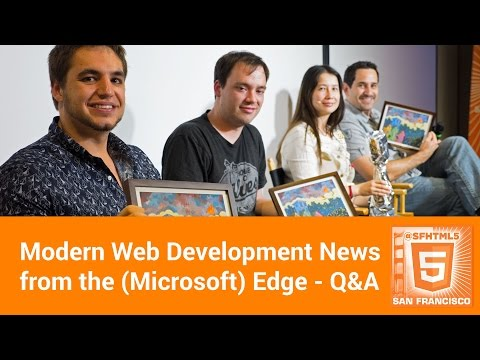 Modern Web Development News from the (Microsoft) Edge - Q&A