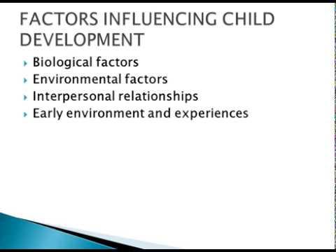 FACTORS INFLUENCING CHILD DEVELOPMENT