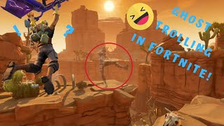 Ghost in Fortnite *TROLL*(using invisibility glitch) So funny PLAYGROUND