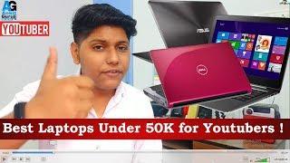 5  Laptops under 50k for Youtubers in 2019 ! ft : Ankit Guruji
