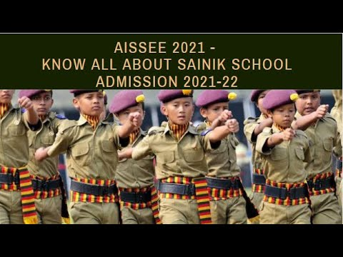 AISSEE 2021 - Know all about Sainik School Admission 2021-22