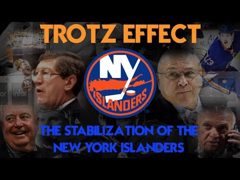 Trotz Effect: The Stabilization of the New York Islanders