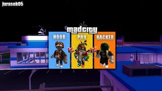 PRO vs NOOB vs HACKER - Mad City🏴 ☠️/ ROBLOX / jurasek05