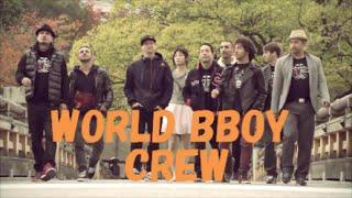 World Bboy Crew