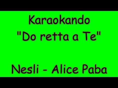 Karaoke Italiano - Do retta a te - Nesli - Alice Paba ( Testo )