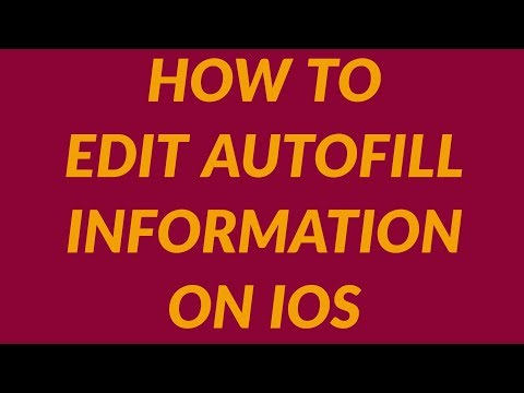 How do i change my autofill information on my iphone