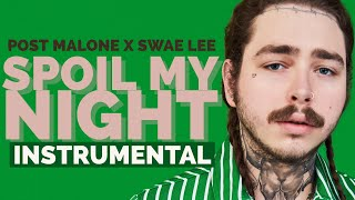 Post Malone ft Swae Lee - Spoil My Night (Instrumental / Beat)