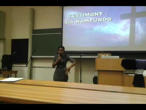 WORD OF TESTIMONY BY SIS NOMFUNDO @UKZN-PMB-SCF