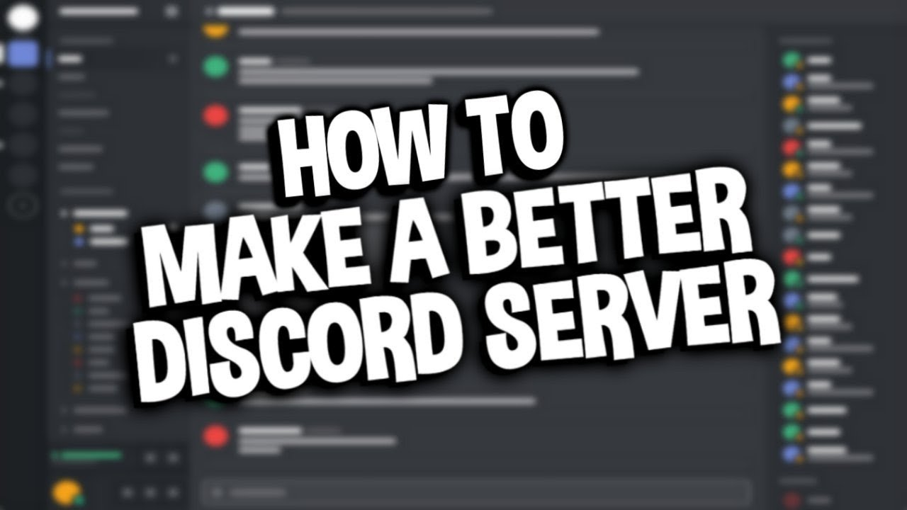 How to Make a BETTER Discord Server 2019