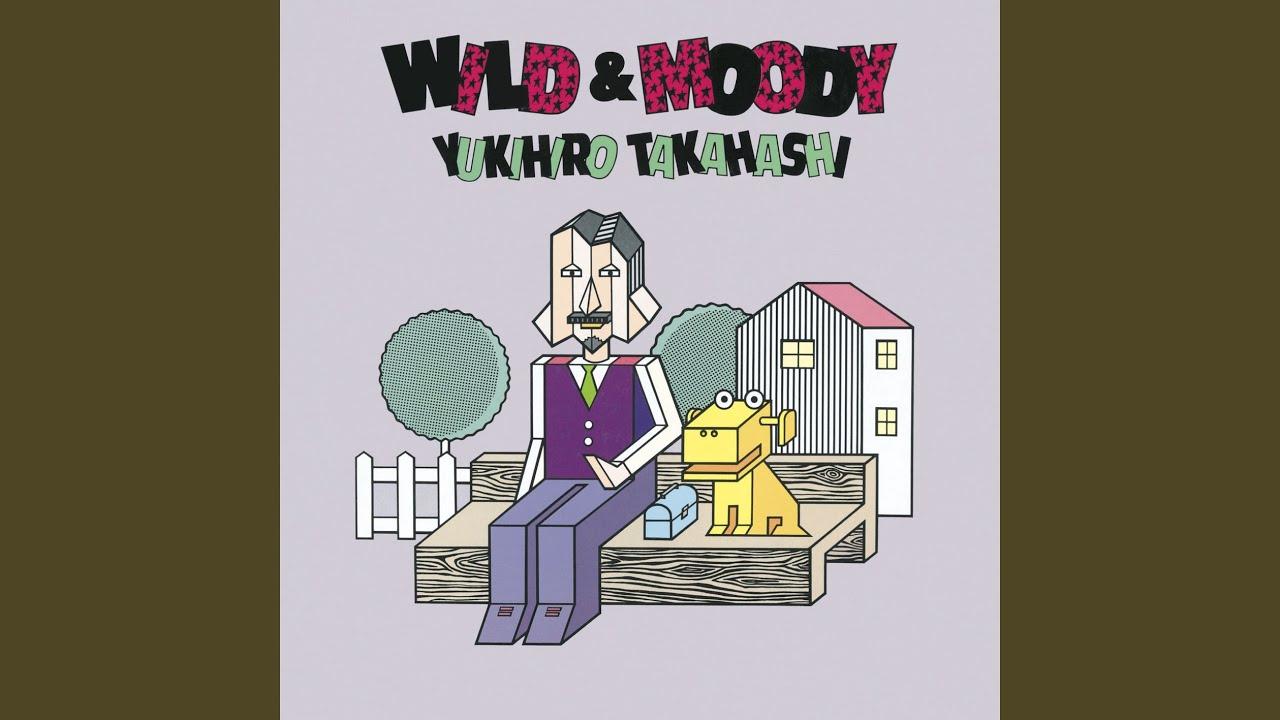 WILD & MOODY - YouTube