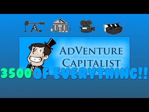 Adventure Capitalist Tips & Tricks 3 - Everything to 3500! Save File Included!