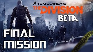 Tom Clancy's The Division Beta - Final Mission - Subway Morgue - Gameplay Walkthrough (1080p)