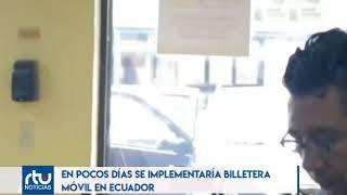 SE IMPLEMENTARÁN BILLETERA MÓVIL EN ECUADOR