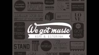 Rsn & Esterina: Falling Down (We Got Music) [The Sound Of Everything]
