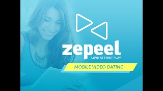 Zepeel - The Video Dating App