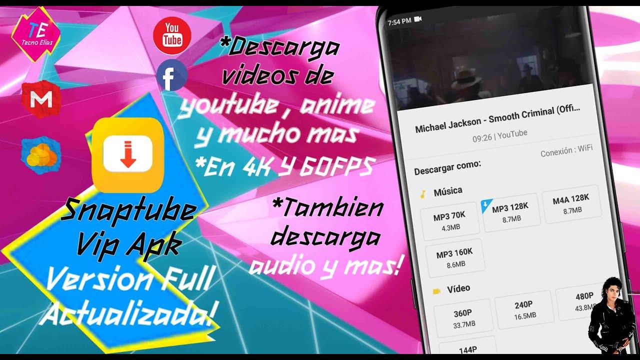 Snaptube VIP PREMIUM APK   Ultima Version   Descarga Videos Y Mucho Mas! by  Tecno Elias