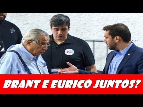 BRANT E EURICO JUNTOS?
