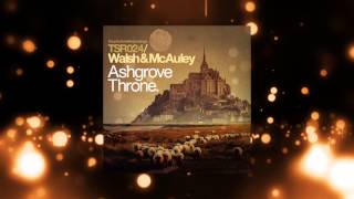 Walsh & McAuley - Ashgrove Throne (Original Mix) [Touchstone Recordings]