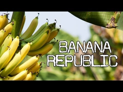What is a Banana Republic? - Digging Deeper