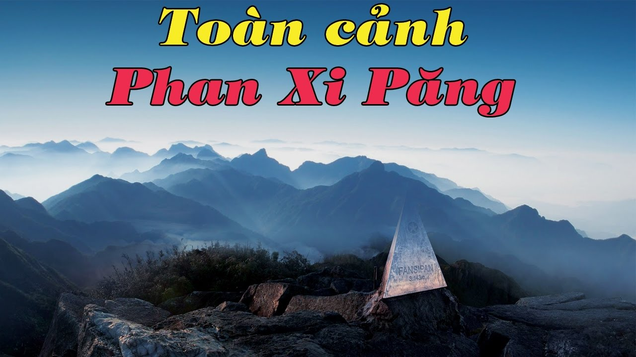 Toàn cảnh trên đỉnh Fansipan – Nóc nhà Đông Dương – Travel Fansipan – Fasipan peaks