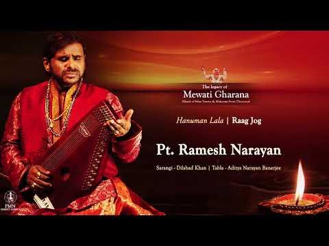 Raag Jog - Pandit Ramesh Narayan| Hanuman Lala