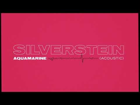 Silverstein - Aquamarine (Acoustic)