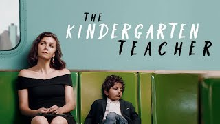 The Kindergarten Teacher - Official Trailer