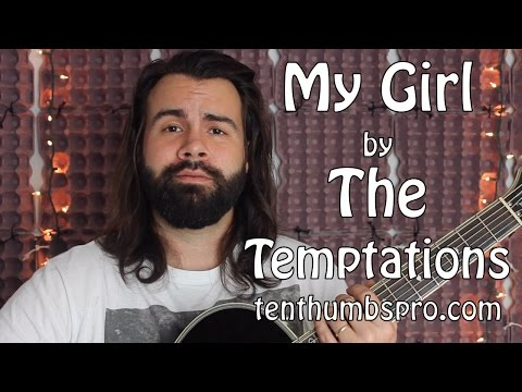 My Girl - The Temptations - Easy Song - Guitar Tutorial