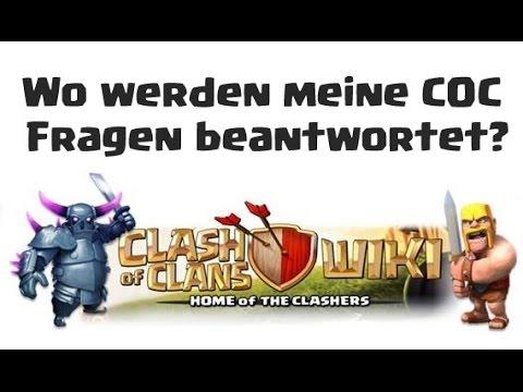 [228] Wo werden meine Clash of Clans Fragen beantwortet ? Wiki COC Deutsch