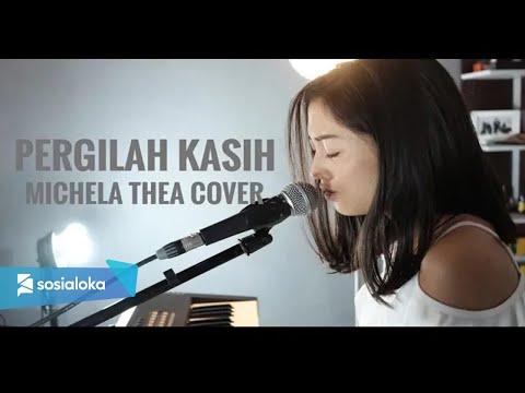 pergilah-kasih-(-chrisye-)---michela-thea-cover