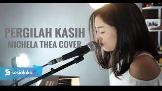 PERGILAH KASIH ( CHRISYE ) - MICHELA THEA COVER