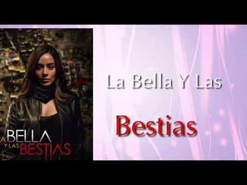 La Bella Y Las Bestias~Fanny Lu💕