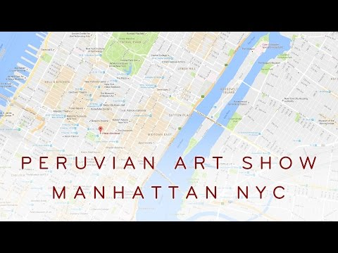Peruvian art show in Manhattan NYC