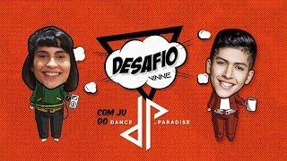 Baixar Desafio VINNE feat. Juliana Faria (Dance Paradise)