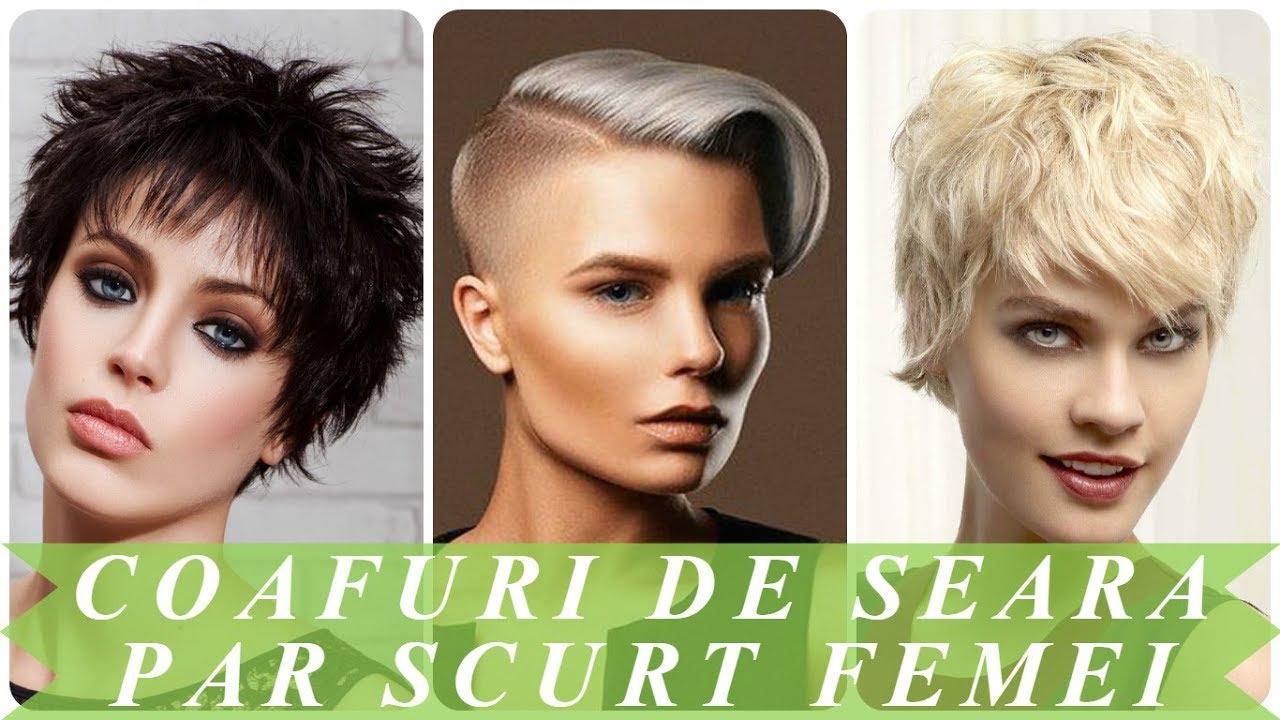 Modele Coafuri De Seara Par Scurt Femei 2018 Youtube