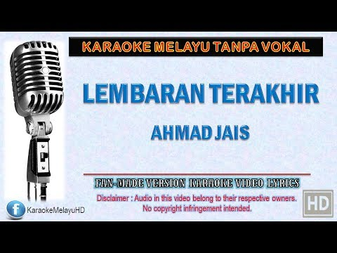 Download Ahmad Jais - Lembaran Terakhir | Karaoke | Tanpa Vokal | Minus One | Lirik Video HD