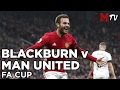 Blackburn Rovers v Manchester United | FA Cup | 19 February 2017