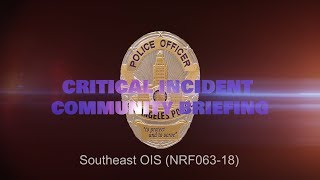 Southeast Area Officer Involved Shooting 11/18/18 (NRF063-18)
