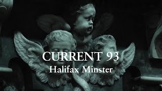 CURRENT 93 live at Halifax Minster, 10th May 2014