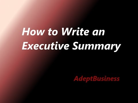 How to Write an Executive Summary - Business Plan