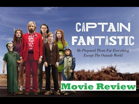 Captain Fantastic (2016) Movie Review