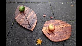 Making a wooden platter shaped as a leaf (oak, walnut, teak)