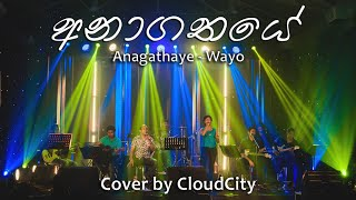 ANAGATHAYE (අනාගතයේ) - WAYO | Cover by CloudCity | Tribute to all the Sri Lankan heroes