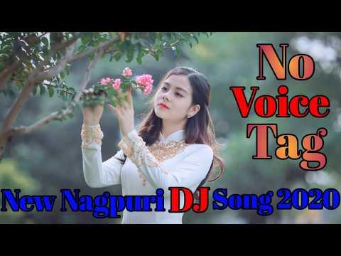 New Nagpuri No Voice Tag Dj Song 2020  No Voice Tag Dj Song  Nagpuri Music Factory