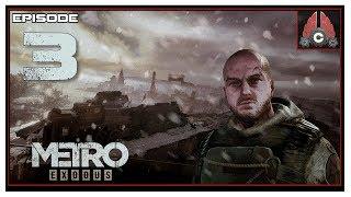 Let's Play Metro: Exodus (Ranger Hardcore) With CohhCarnage - Episode 3