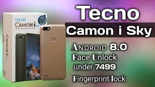 Tecno Camon i Sky . Face unlock, fingerprint sensor, Android 8.0, under 7499 best budget smartphone