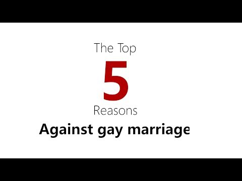 Top 5 Reasons Against Gay Marriage