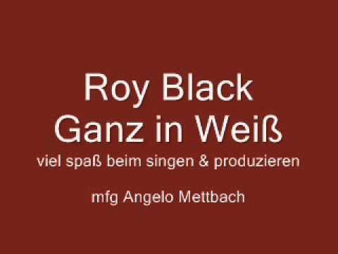 Roy Black Ganz in Weiß Instrumental/Karaoke 2014