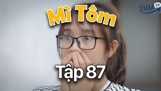 SVM Mì Tôm - Tập 87: Có gì đó không ổn rồi | Tuổi Thanh Xuân - Phim Hài