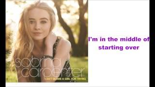 Sabrina Carpenter - The Middle of Starting Over (lyrics)
